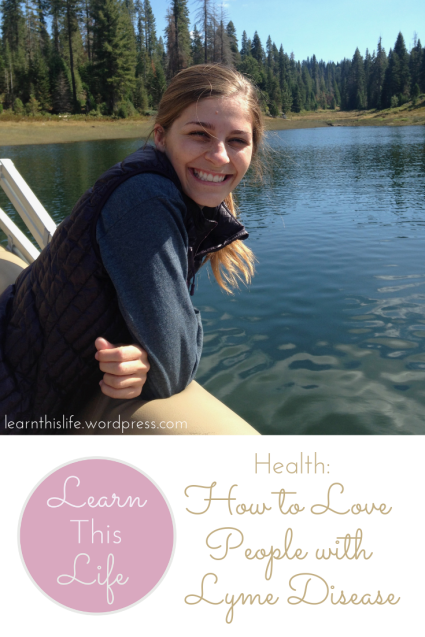 Health_ How to Love People with Lyme Disease